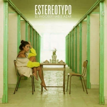 """Estereotypo """"El Ingobernable Azar"""""""