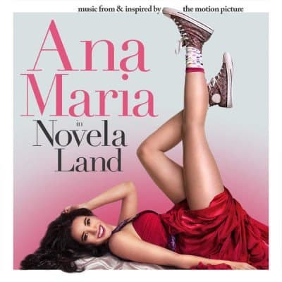 """Ana María in Novela Land (Music from & Inspired by the Motion Picture"""