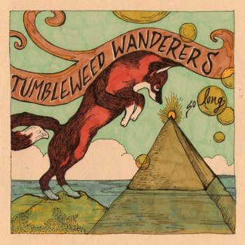 Tumbleweed Wanderers Album Release Tomorrow