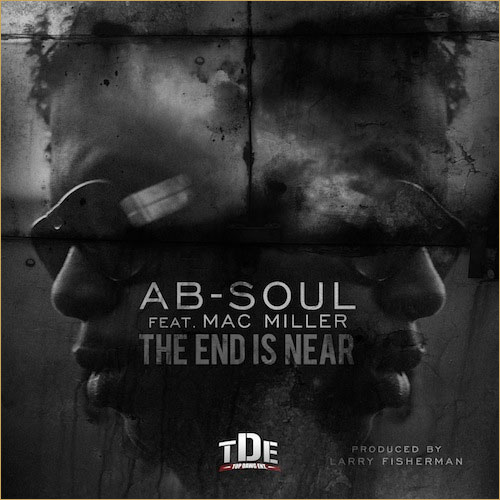 "Ab-Soul (@AbDashSoul) Hits #1 On KSJS Urban Charts With ""The End Is Near"" Feat. @MacMiller"
