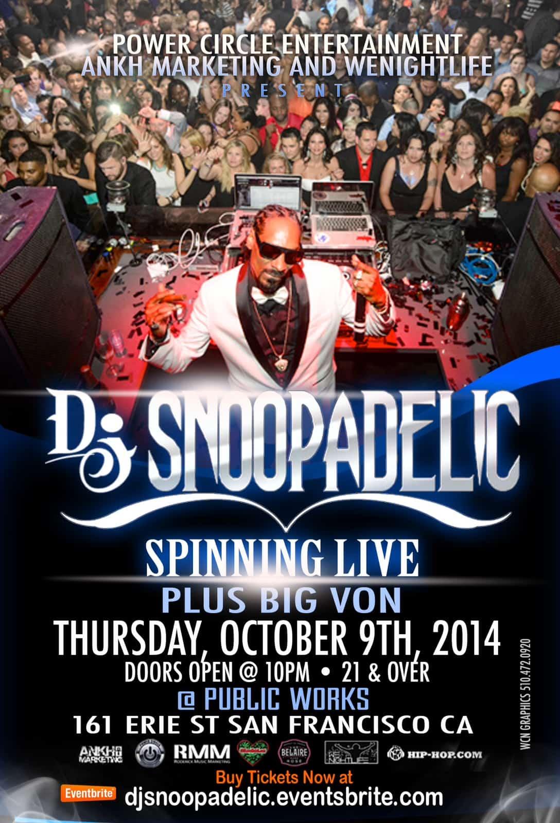 DJ Snoopadelic @ Public Works SF