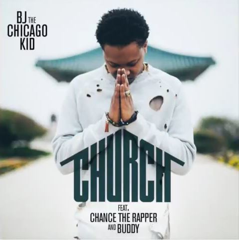 "@BJTheChicagoKid Hits #1 On Urban Charts With ""Church"" Ft. @ChancetheRapper & Buddy"