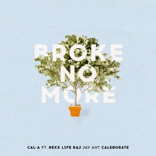 "Bay Area's @CALAKEEPITLIT @RexxLifeRaj @jayantmusic & @CALEBORATE Hit #1 With ""Broke No More"""