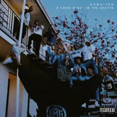 Kamaiyah – A Good Night In The Ghetto Album Cover