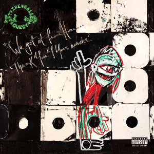 A Tribe Called Quest – We Got It From Here… Thank You 4 Your Service Album Cover