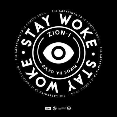 Zion I &Amp; Mikos Da Gawd – Stay Woke Mixtape Album Cover