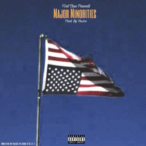"San Jose's Very Own @BlessYaSoul & @Gift1stClass AKA @FirstClassFCOE Hit #1 With ""Major Minorities"""